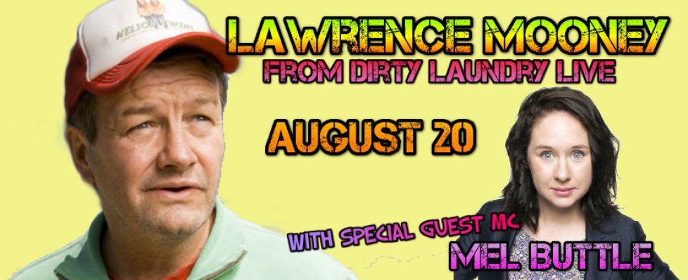 Lawrence Mooney with Mel Buttle Live Comedy in Darwin 20th August